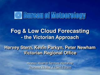 Fog  Low Cloud Forecasting - the Victorian Approach