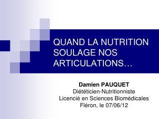 QUAND LA NUTRITION SOULAGE NOS ARTICULATIONS