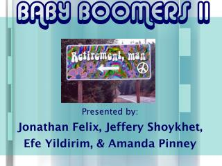 BABY BOOMERS II