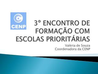3  ENCONTRO DE FORMA  O COM ESCOLAS PRIORIT RIAS