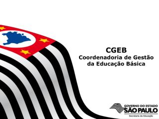 CGEB Coordenadoria de Gest o da Educa  o B sica