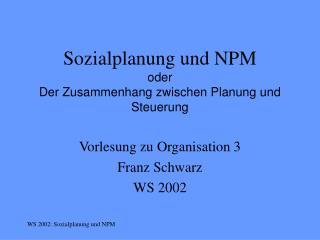 Sozialplanung und NPM oder Der Zusammenhang zwischen Planung und Steuerung