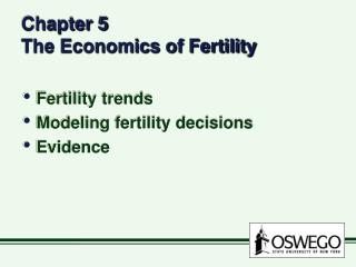 Chapter 5   The Economics of Fertility