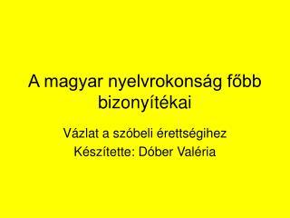 A magyar nyelvrokons g fobb bizony t kai