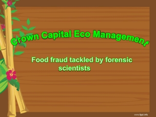 Crown Capital Eco Management-Food fraud tackled by forensic