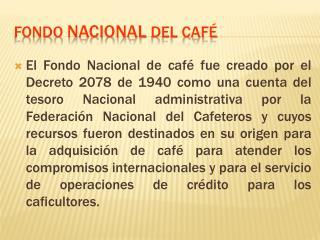 FONDO NACIONAL DEL CAF