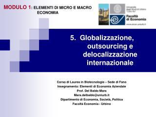 5.  Globalizzazione, outsourcing e delocalizzazione internazionale