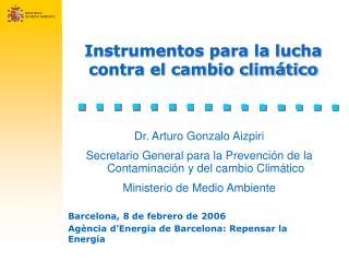 Instrumentos para la lucha contra el cambio clim tico