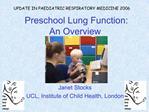 Preschool Lung Function:  An Overview