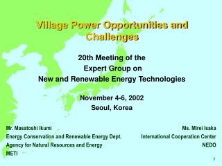 Village Power Opportunities and Challenges