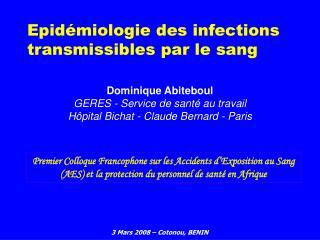 Epid miologie des infections transmissibles par le sang