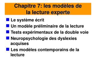 Chapitre 7: les mod les de  la lecture experte