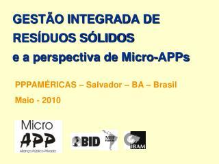 GEST O INTEGRADA DE RES DUOS S LIDOS e a perspectiva de Micro-APPs