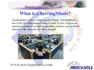 What is a ServingMinds