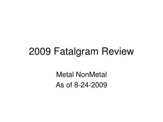 2009 Fatalgram Review