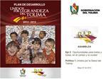ASAMBLEA  Eje 2. Oportunidades para todos y todas, en el campo y la ciudad  Pol tica 1. Unidos por la Salud del Tolima