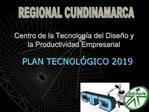 Centro de la Tecnolog a del Dise o y la Productividad Empresarial