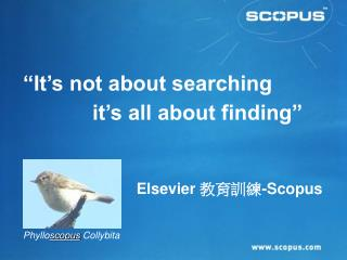 It s not about searching   it s all about finding
