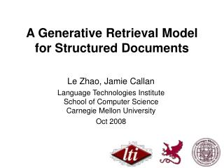 A Generative Retrieval Model for Structured Documents