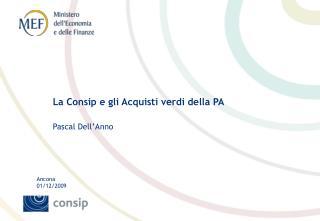 La Consip e gli Acquisti verdi della PA  Pascal Dell Anno