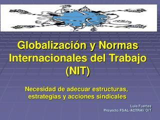 Globalizaci n y Normas Internacionales del Trabajo NIT