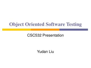 Object Oriented Software Testing