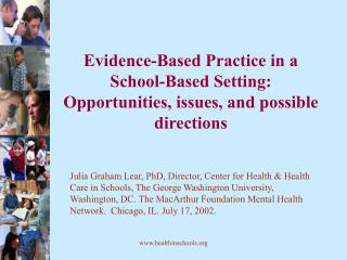 Evidence-Based Practice in a School-Based Setting: Opportunities, issues, and possible directions