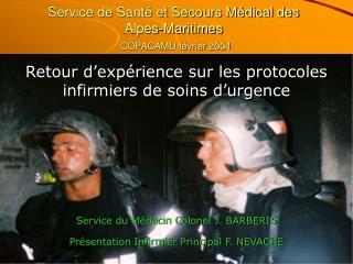 Service de Sant  et Secours M dical des Alpes-Maritimes     COPACAMU f vrier 2004