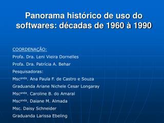 Panorama hist rico de uso do softwares: d cadas de 1960   1990