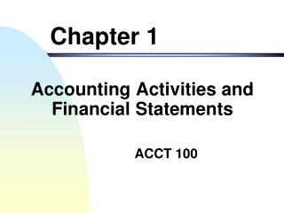 Accounting Activities and Financial Statements