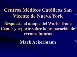 Centros M dicos Cat licos de San Vicente de Nueva York