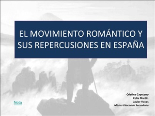 EL MOVIMIENTO ROM NTICO Y SUS REPERCUSIONES EN ESPA A