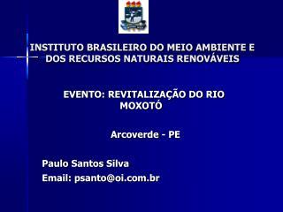 INSTITUTO BRASILEIRO DO MEIO AMBIENTE E DOS RECURSOS NATURAIS RENOV VEIS