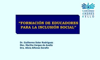FORMACI N DE EDUCADORES  PARA LA INCLUSI N SOCIAL