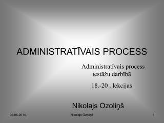 ADMINISTRATIVAIS PROCESS
