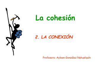 La cohesi n