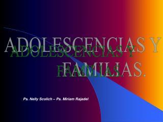 ADOLESCENCIAS Y           FAMILIAS.