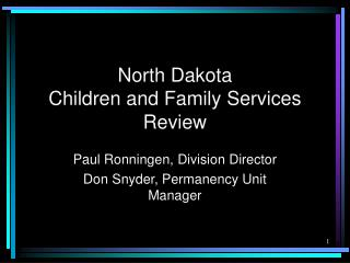 North Dakota  Children and Family Services Review