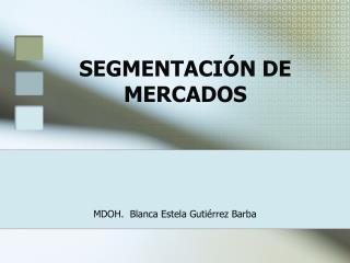 SEGMENTACI N DE MERCADOS