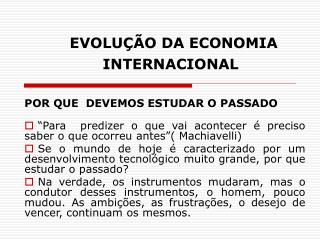 EVOLU  O DA ECONOMIA INTERNACIONAL