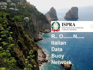 Rete Ondametrica Nazionale Italian Data Buoy Network