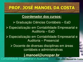 PROF. JOS  MANOEL DA COSTA