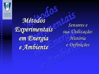 M todos Experimentais em Energia e Ambiente