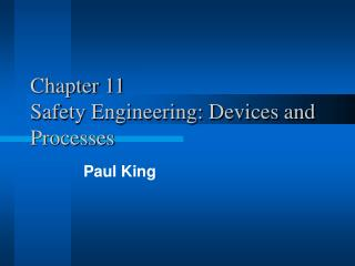 Chapter 11 Safety Engineering: Devices and Processes