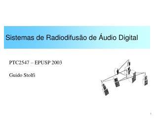Sistemas de Radiodifus o de  udio Digital