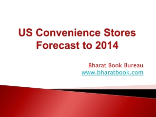 US Convenience Stores Forecast to 2014