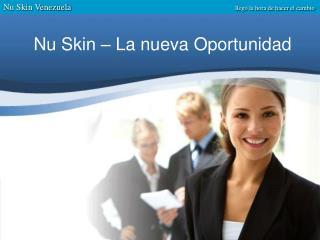Nu Skin   La nueva Oportunidad