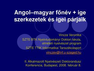 Angol magyar fon v  ige szerkezetek  s igei p rjaik