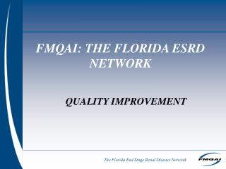 FMQAI: THE FLORIDA ESRD NETWORK