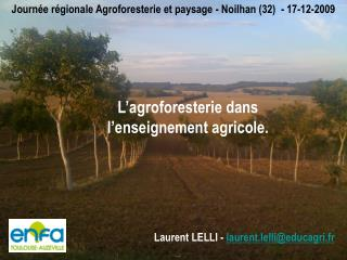 L agroforesterie dans l enseignement agricole.